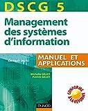DSCG 5 - Management des systèmes d'information - 1re édition - Manuel et applications - Manuel et Applications