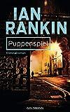 Puppenspiel - Inspector Rebus 12: Kriminalroman (Ein Inspector-Rebus-Roman)