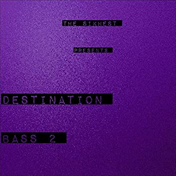 Destination Bass Two, Vol. 2