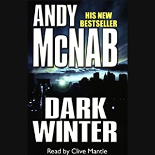 Dark Winter     Nick Stone, Book 6              By:                                                                                                                                 Andy McNab                               Narrated by:                                                                                                                                 Clive Mantle                      Length: 11 hrs and 10 mins     140 ratings     Overall 4.0