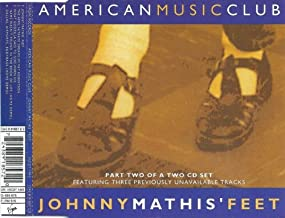 Johnny Mathis' Feet [Part Two of a Two CD Set]