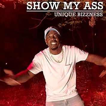 Show My Ass