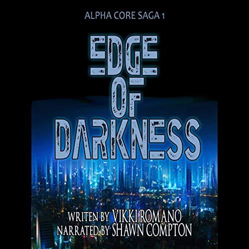 Edge of Darkness Audiobook By Vikki Romano cover art