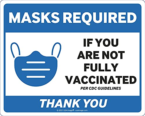 """Mask Required If You are Not Vaccinated Sign (3-Pack)   10"""" x 8"""" Peel & Stick Vinyl Sticker for Windows, Doors and Walls   Easy to Install CDC Guidelines   Indoor/Outdoor Decal   (Blue)"""