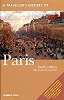 A Traveller's History of Paris: Car Tours and Walks