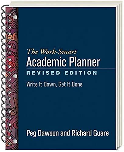 Work-Smart Academic Planner, Revised Edition