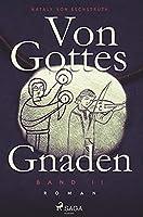 Von Gottes Gnaden - Band II