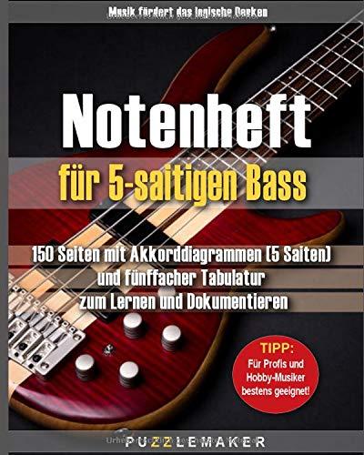 Notenheft für 5-saitigen Bass: 150 Seiten mit Akkorddiagrammen (5 Saiten) und fünffacher Tabulatur zum Lernen und Dokumentieren