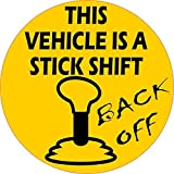 StickerTalk Circular This Vehicle Is a Stick Shift Vinyl Sticker, 5 inches by 5 inches