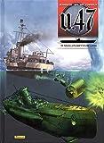 U.47, Tome 13 - Sous les griffes de la SS : Avec 1 ex libris