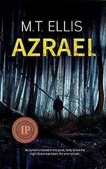 Azrael (Detective Allira Rose Series Book 1) by [M.T. Ellis]