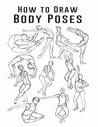 How to Draw Body Poses: How to Draw Body Poses Step by Step, How to Draw Body Poses Easy, Draw Body Poses Step by Step, Draw Body Poses for Beginners, ... to Draw Animation, Draw Realistic Body Poses