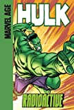 Radioactive (Marvel Age Hulk)