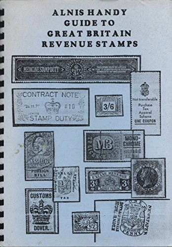 Alnis Handy Guide to Great Britain Revenue Stamps (Alnis Guides S.)