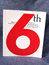 Martin Gardner's Sixth Book of Mathematical Diversions from
