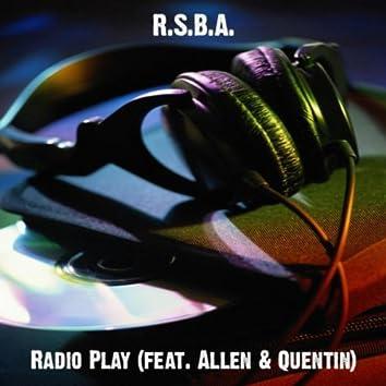 Radio Play (feat. Allen & Quentin)