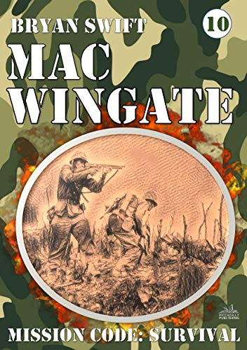 Mac Wingate 10: Mission Code: Survival (A Mac Wingate WWII Adventure) (English...