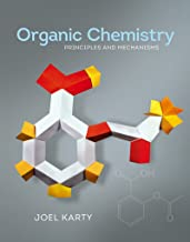 Organic Chemistry: Principles and Mechanisms (First Edition)