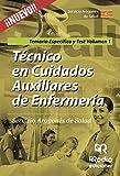 Técnico en Cuidados Auxiliares de Enfermería. Servicio Aragonés de Salud. Temario Específico y Test Volumen 1