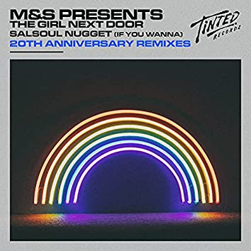 Salsoul Nugget (If You Wanna) [20th Anniversary Remixes]