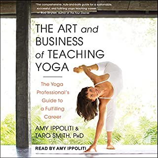Page de couverture de The Art and Business of Teaching Yoga