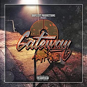 Dope Cut Productions Presents: Gateway 2