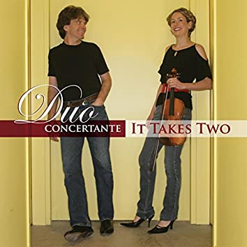 Duo Concertante:  It Takes Two