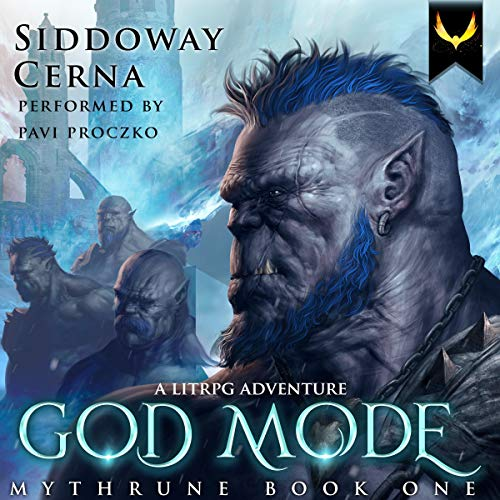 God Mode: a LitRPG Saga Titelbild