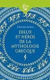 Dieux et héros de la mythologie grecque - J'AI LU - 06/02/2019