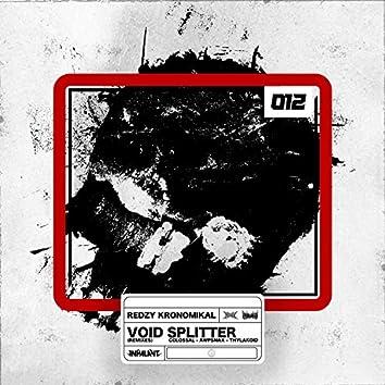 Void Splitter (Remixes)