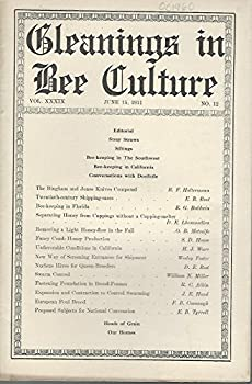 Gleanings In Bee Culture  Vol XXXLX No 12  June 15 1911