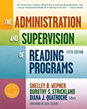The Administration and Supervision of Reading Programs, Fifth Edition (Language and Literacy Series)