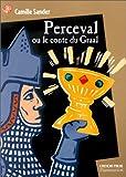 Perceval ou le conte du Graal - Flammarion - 01/01/1999