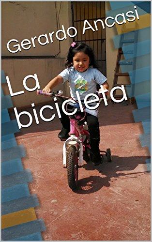 La bicicleta (Spanish Edition)