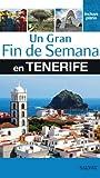 Un gran Fin de Semana en Tenerife (Salvat - Turismo)