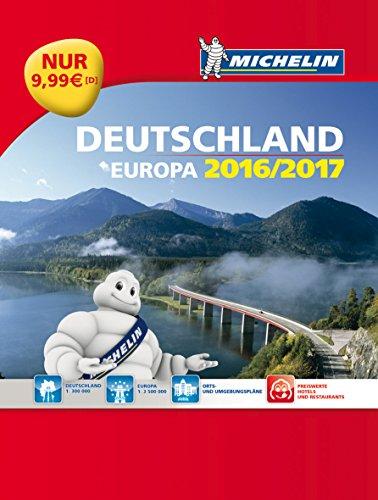 Michelin Straßenatlas Deutschland & Europa 2016/2017 (MICHELIN Atlanten)