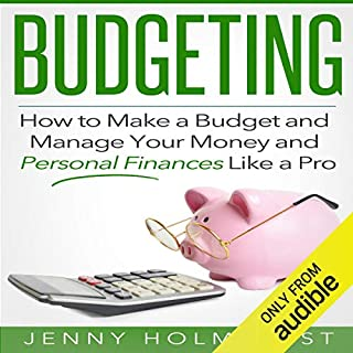 Budgeting: How to Make a Budget and Manage Your Money and Personal Finances Like a Pro audiobook cover art