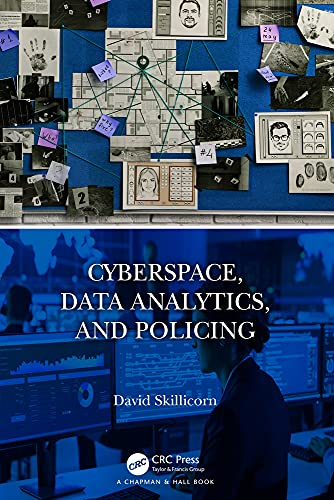 Cyberspace, Data Analytics, and Policing