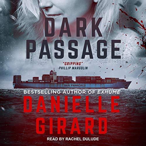 Dark Passage Audiobook By Danielle Girard cover art