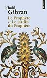 Le Prophète et Le jardin du Prophète - Points - 06/02/2014
