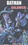 Batman, Tome 3 - Silence