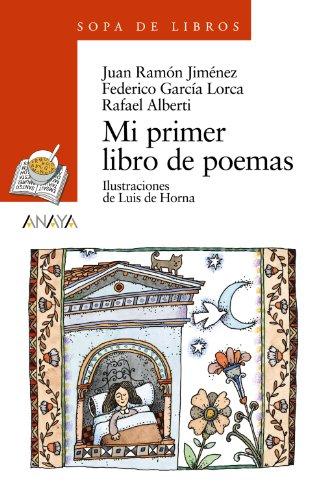 Mi primer libro de poemas (LITERATURA INFANTIL (6-11 años) - Sopa de Libros)