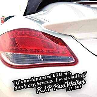 hot selling Paul Walker Quote Memorial Car Sticker Graphic Car Decal car styling Vicky - (Color Name: Black)