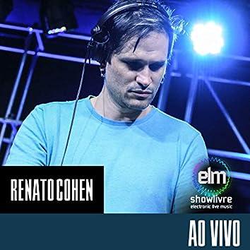 Renato Cohen no Showlivre Electronic Live Music (Ao Vivo)