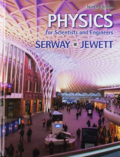 Bundle: Physics for Scientists and Engineers, 9th + WebAssign Printed Access Card for Serway/Jewett's Physics for Scient