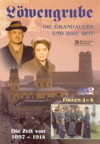 Löwengrube, Die Grandauers und ihre Zeit - Teil 01: Die Zeit von 1897 - 1914 (Folge 01-04)
