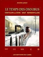 Le temps des omnibus de Didier Leroy