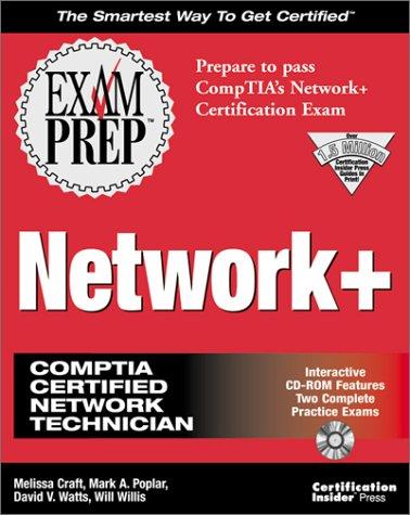 Network+ Exam Prep (Exam Prep (Coriolis\' Certification Insider Press))