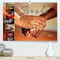 Haende (Premium, hochwertiger DIN A2 Wandkalender 2022, Kunstdruck in Hochglanz): Ein Spiegelbild der Seele, die Haende. (Monatskalender, 14 Seiten )