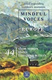 Mindful Voices of Europe: Spiritual journeys off the beaten track (Mivoceu)